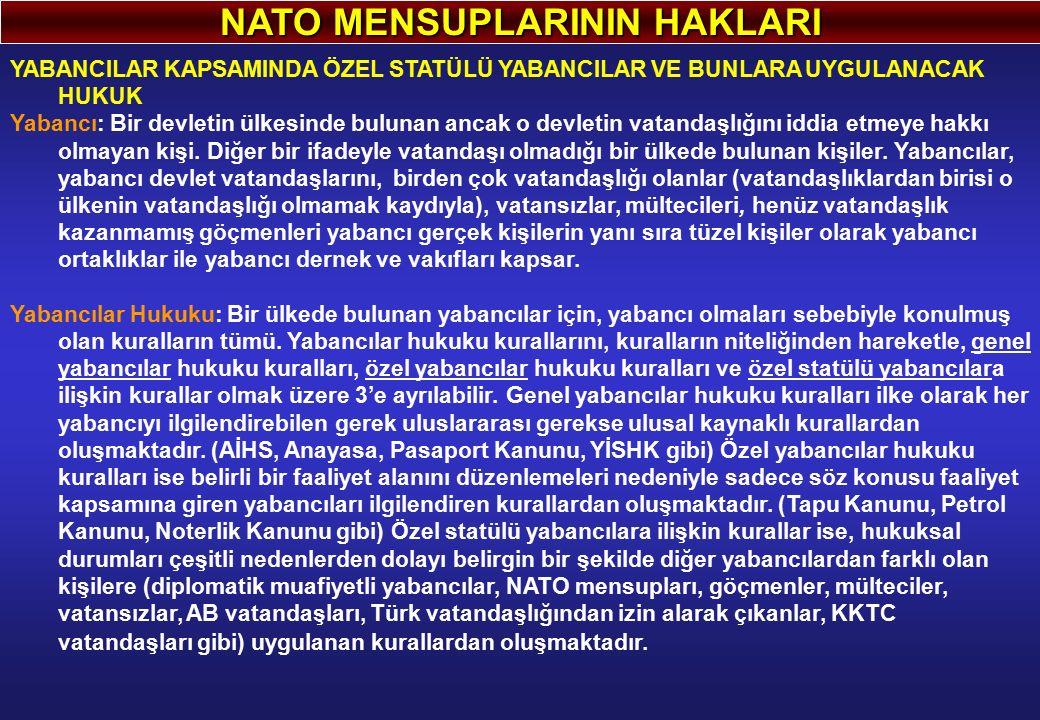NATO MENSUPLARININ HAKLARI