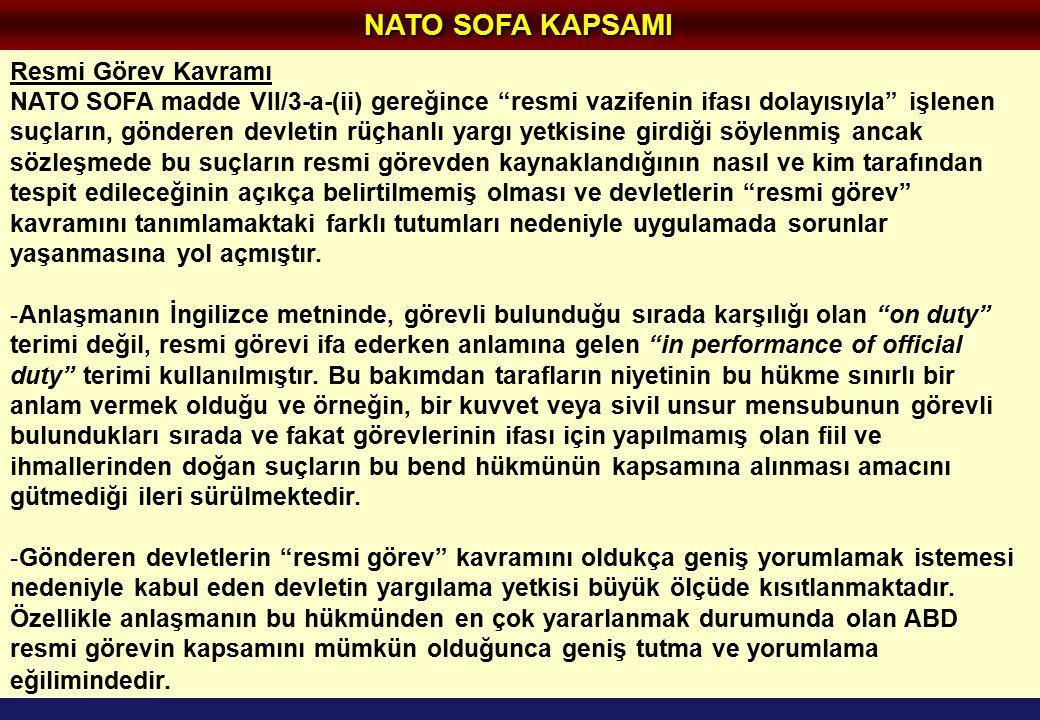 NATO SOFA KAPSAMI Resmi Görev Kavramı