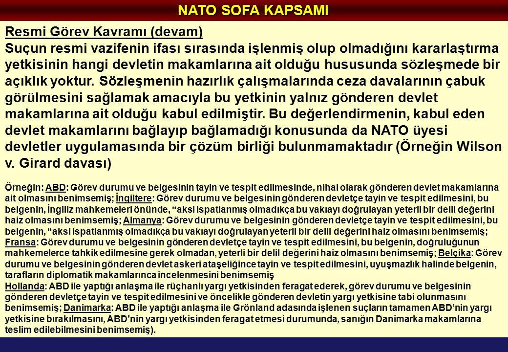 NATO SOFA KAPSAMI Resmi Görev Kavramı (devam)