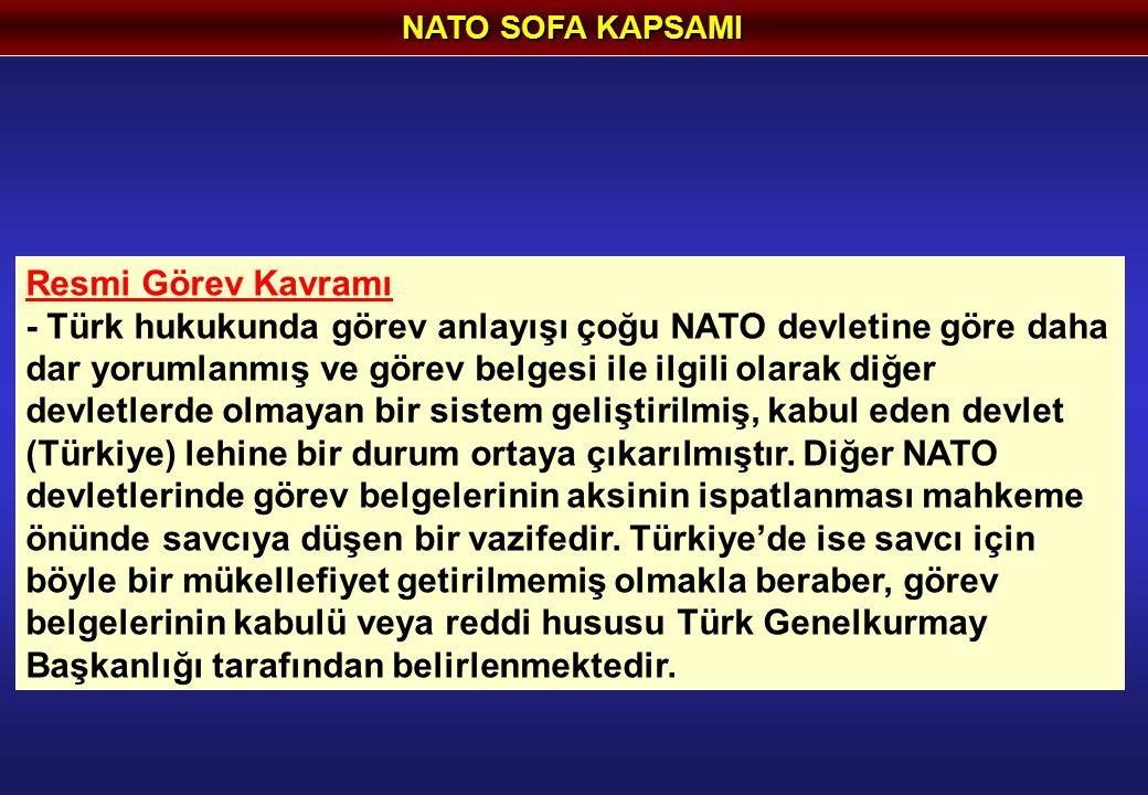 NATO SOFA KAPSAMI Resmi Görev Kavramı.