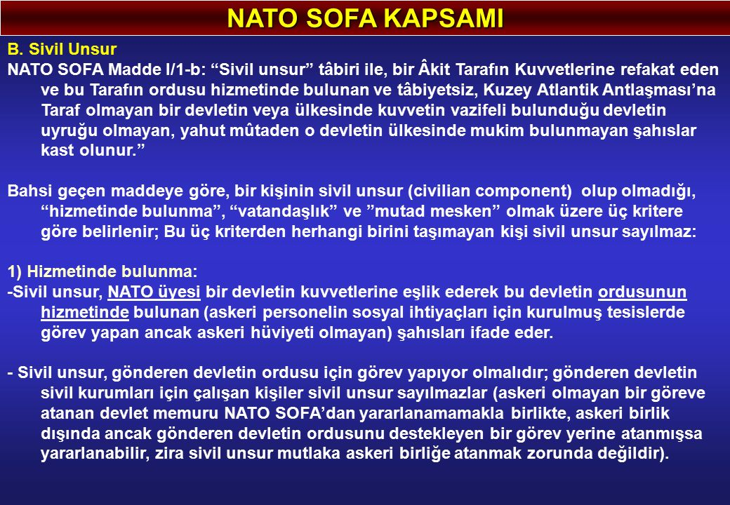 NATO SOFA KAPSAMI B. Sivil Unsur