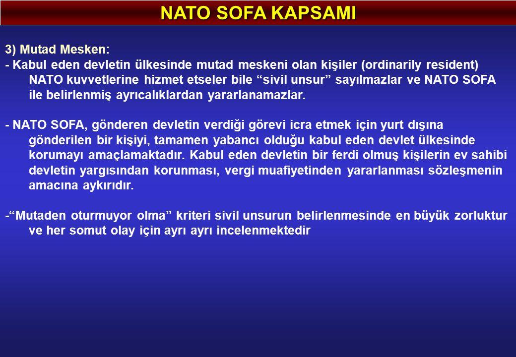 NATO SOFA KAPSAMI 3) Mutad Mesken: