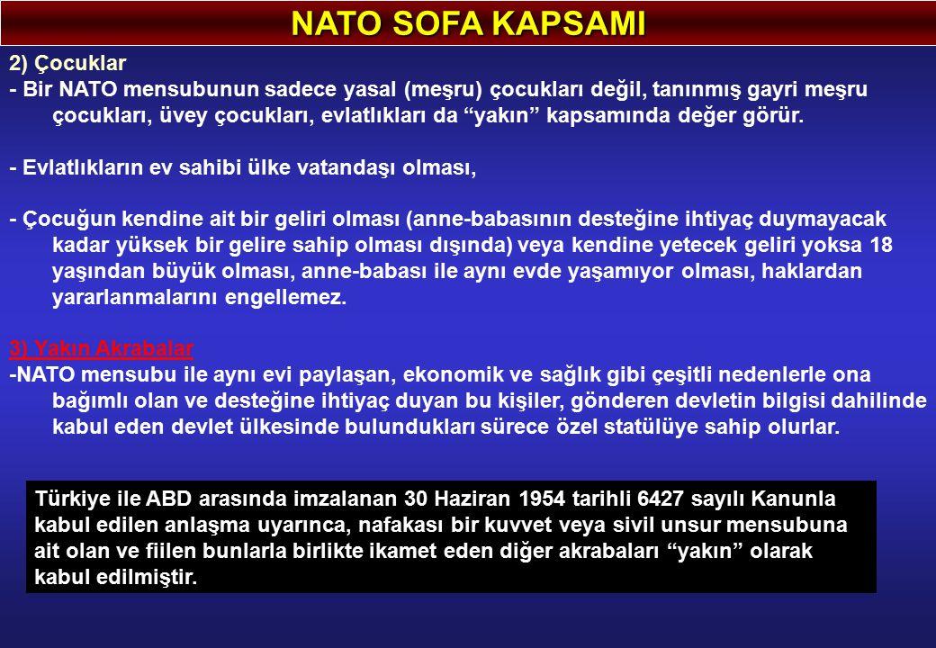 NATO SOFA KAPSAMI 2) Çocuklar