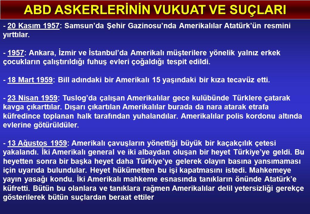 ABD ASKERLERİNİN VUKUAT VE SUÇLARI
