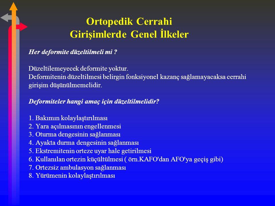Ortopedik Cerrahi Girişimlerde Genel İlkeler