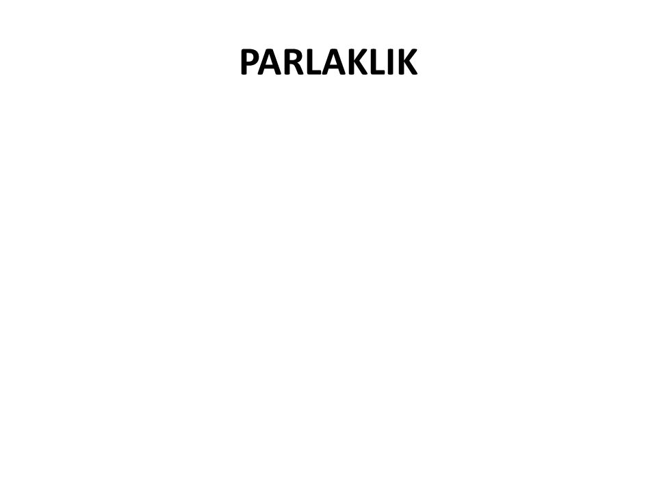 PARLAKLIK