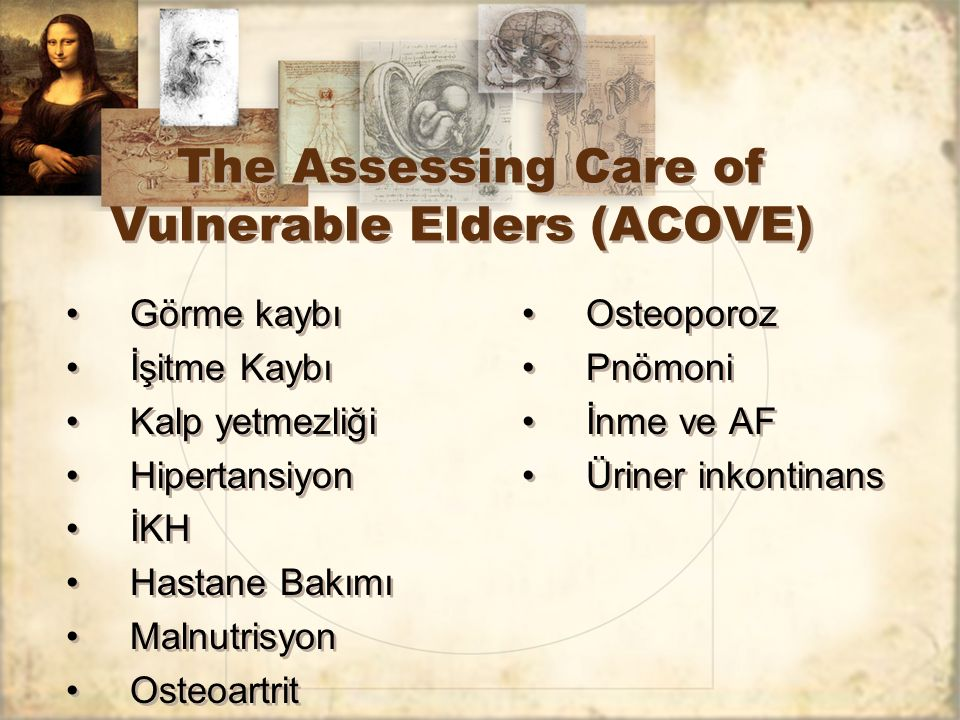 The Assessing Care of Vulnerable Elders (ACOVE)