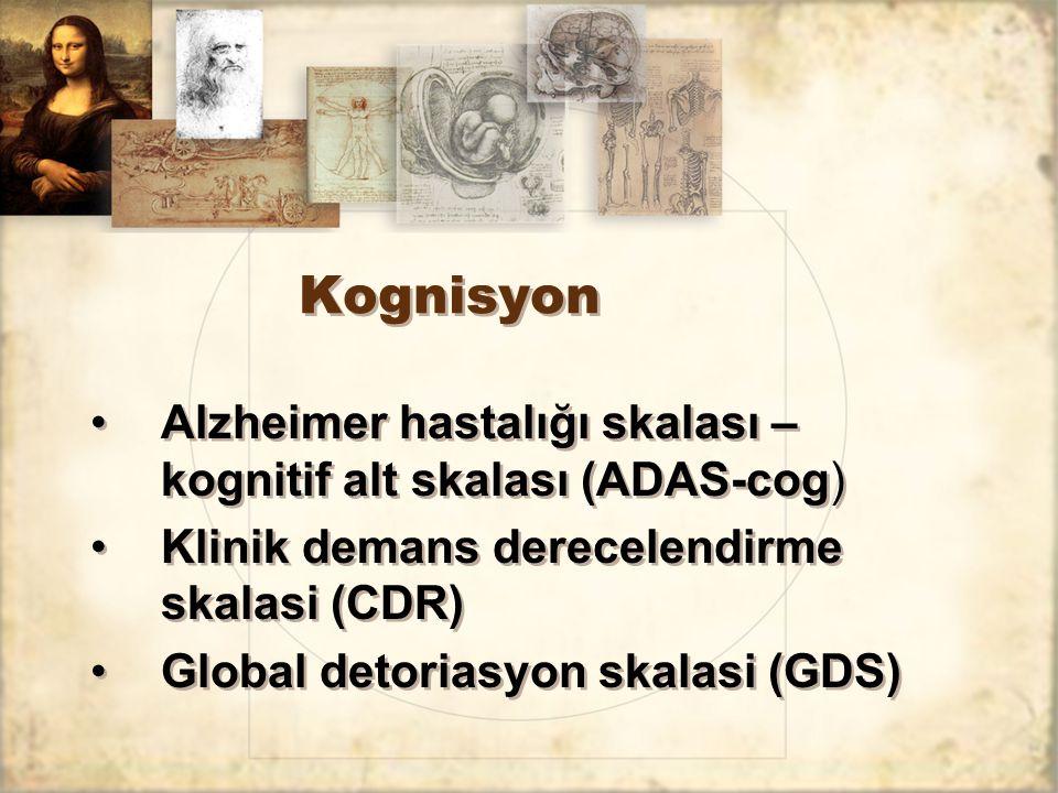 Kognisyon Alzheimer hastalığı skalası – kognitif alt skalası (ADAS-cog) Klinik demans derecelendirme skalasi (CDR)