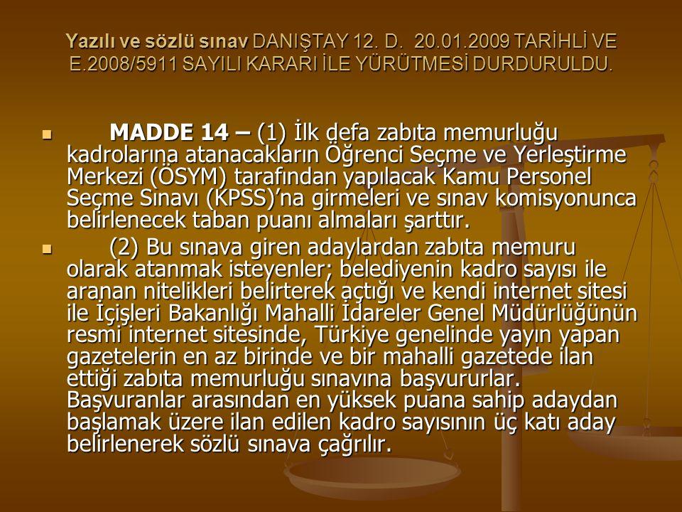 Yazılı ve sözlü sınav DANIŞTAY 12. D. 20. 01. 2009 TARİHLİ VE E