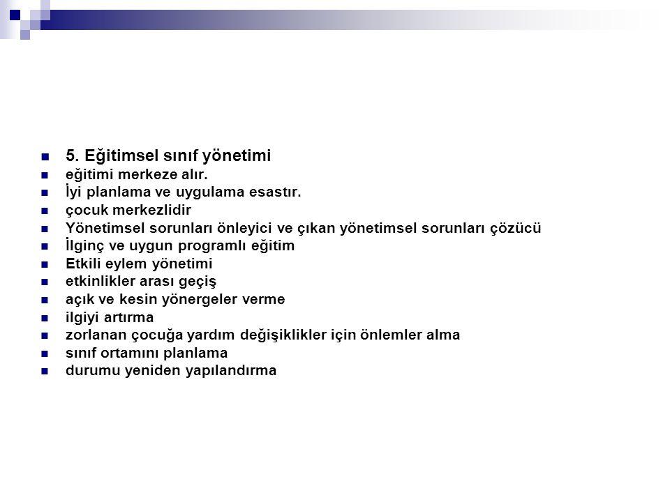 5. Eğitimsel sınıf yönetimi
