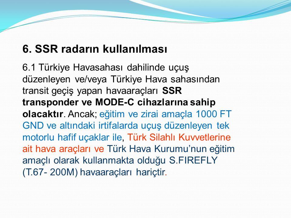 6. SSR radarın kullanılması
