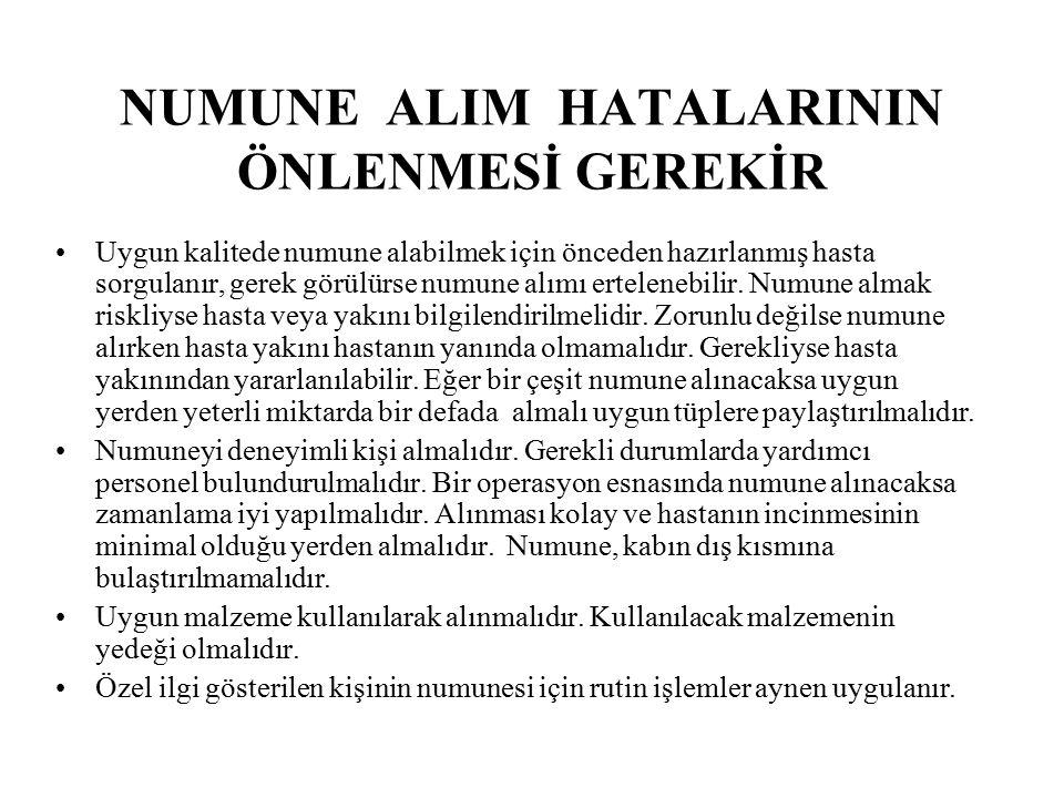 NUMUNE ALIM HATALARININ ÖNLENMESİ GEREKİR