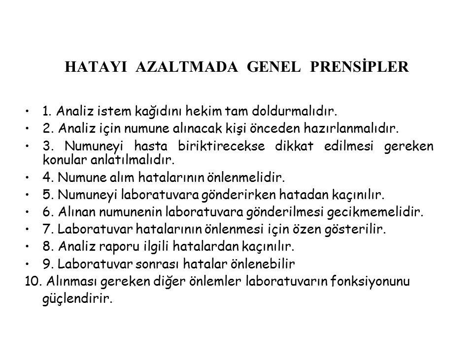 HATAYI AZALTMADA GENEL PRENSİPLER
