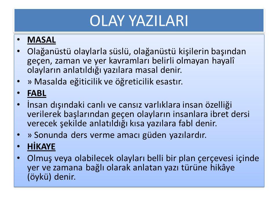 OLAY YAZILARI MASAL.