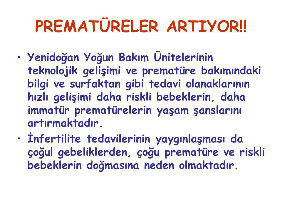 PREMATÜRELER ARTIYOR!!
