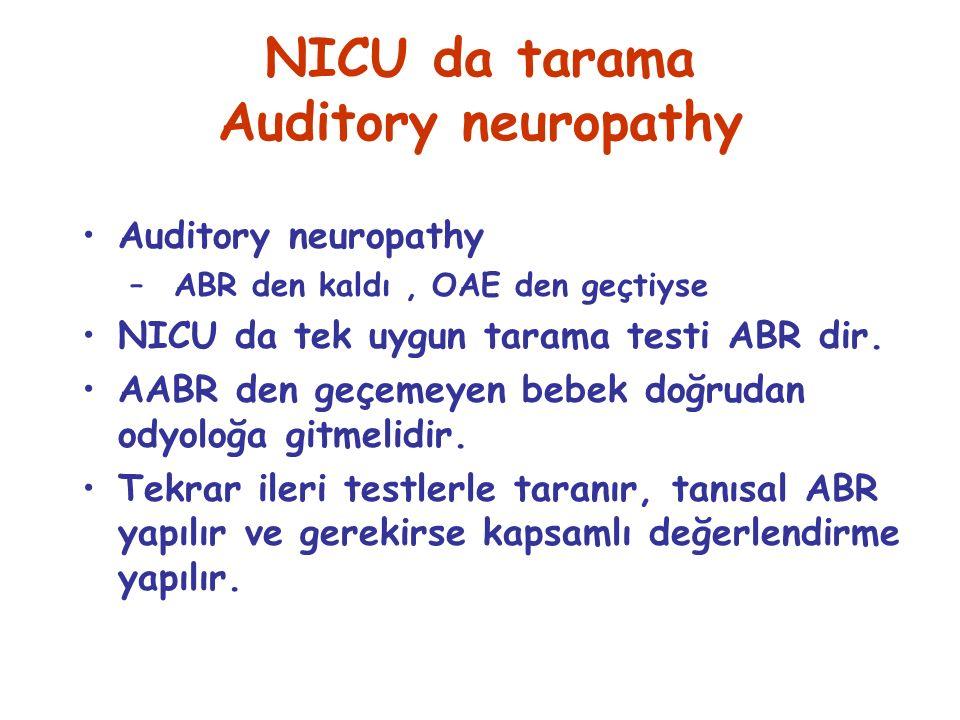 NICU da tarama Auditory neuropathy