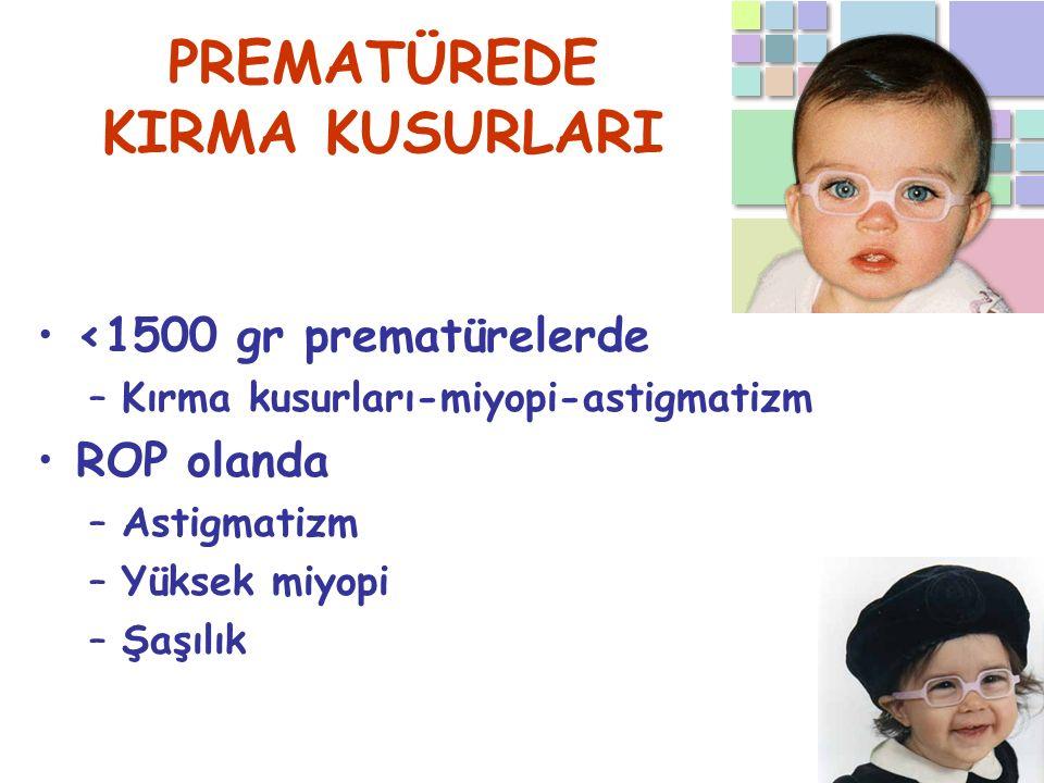 PREMATÜREDE KIRMA KUSURLARI
