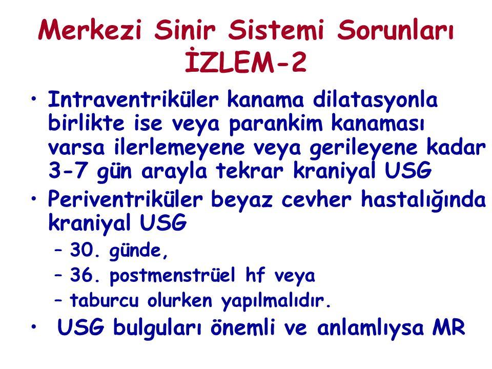 Merkezi Sinir Sistemi Sorunları İZLEM-2