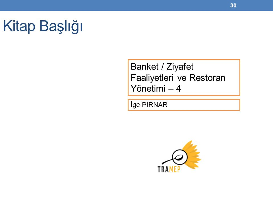 Kitap Başlığı Banket / Ziyafet Faaliyetleri ve Restoran Yönetimi – 4