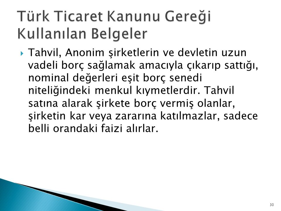Türk Ticaret Kanunu Gereği Kullanılan Belgeler