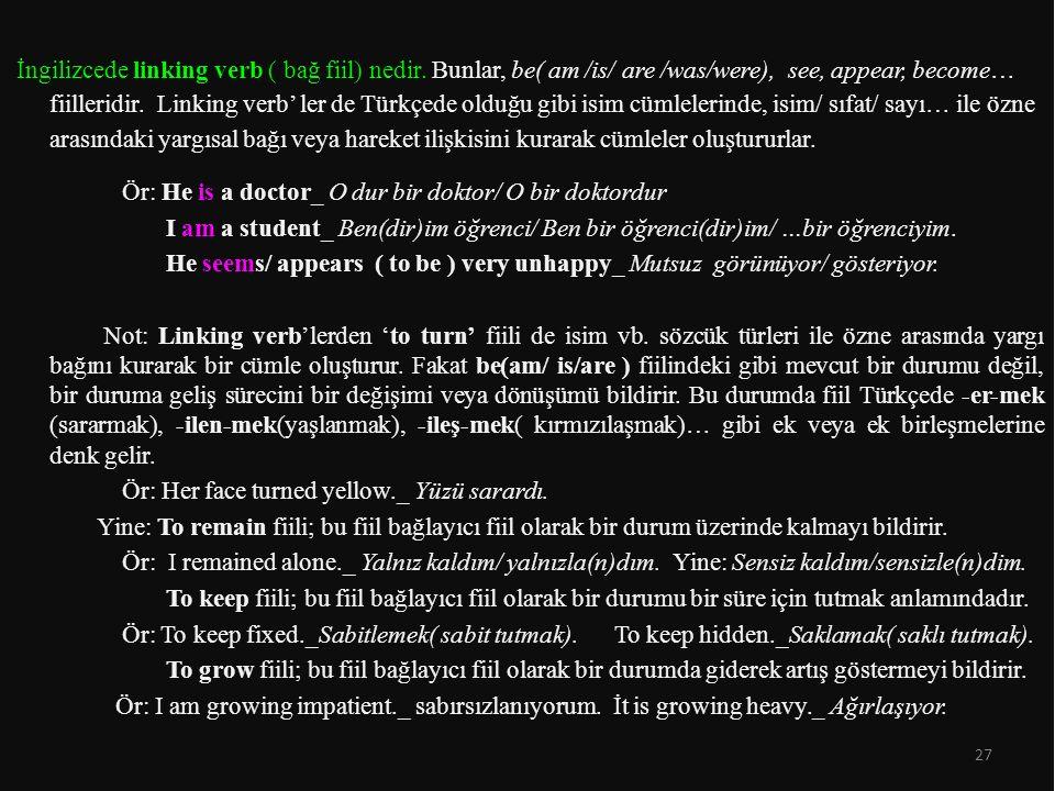 İngilizcede linking verb ( bağ fiil) nedir