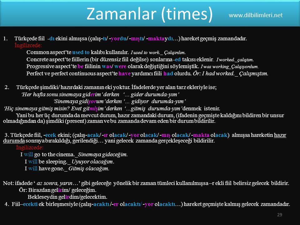 Zamanlar (times) www.dilbilimleri.net