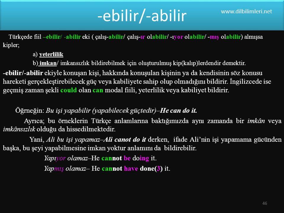 -ebilir/-abilir www.dilbilimleri.net.