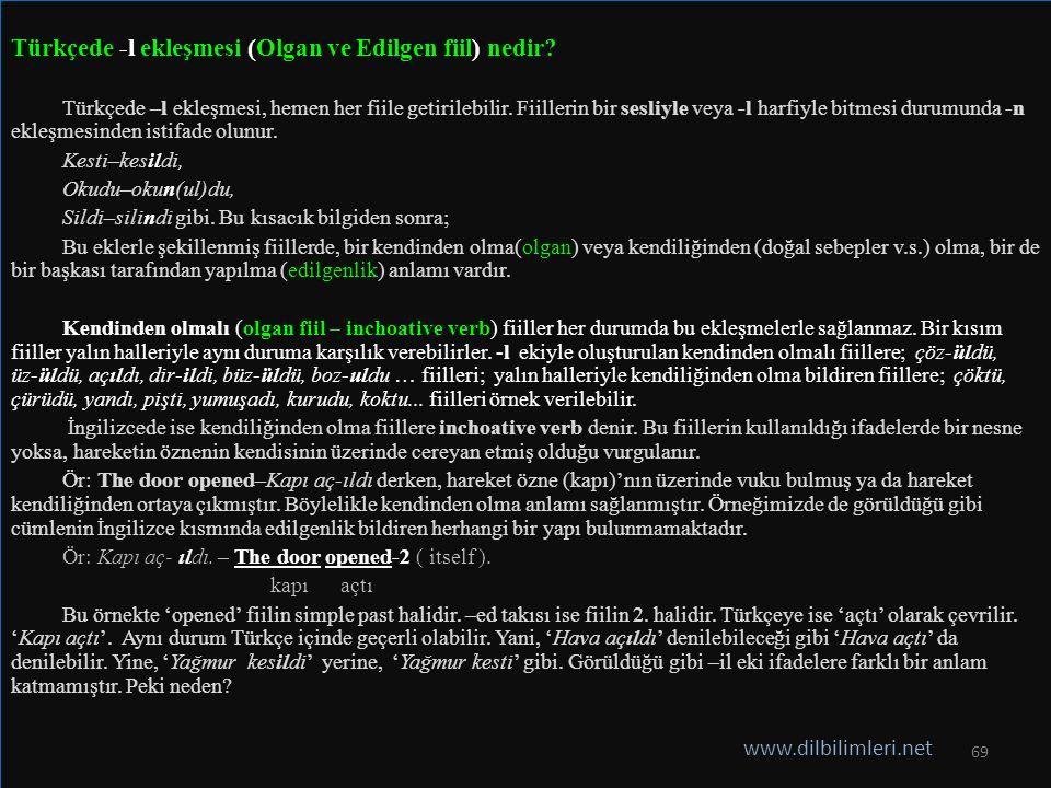 Türkçede -l ekleşmesi (Olgan ve Edilgen fiil) nedir