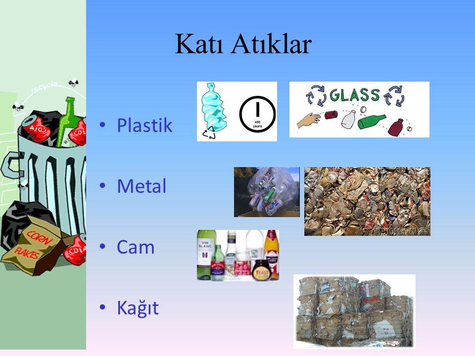 Katı Atıklar Plastik Metal Cam Kağıt