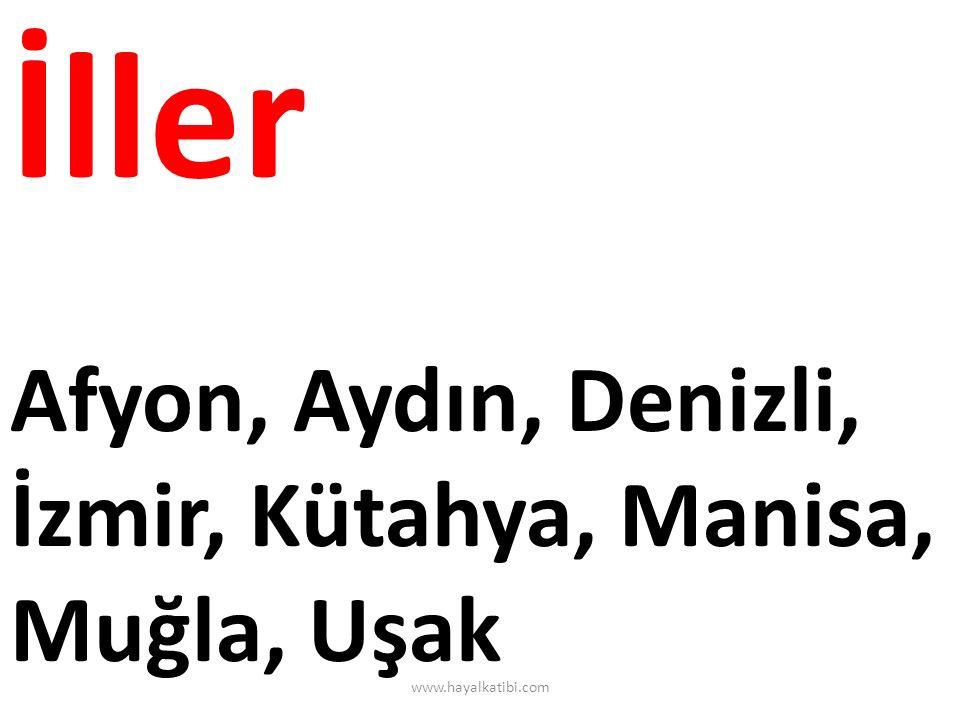 İller Afyon, Aydın, Denizli, İzmir, Kütahya, Manisa, Muğla, Uşak