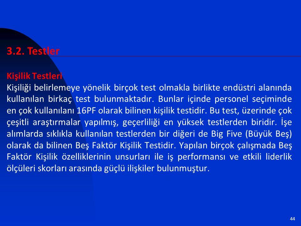 3.2. Testler Kişilik Testleri