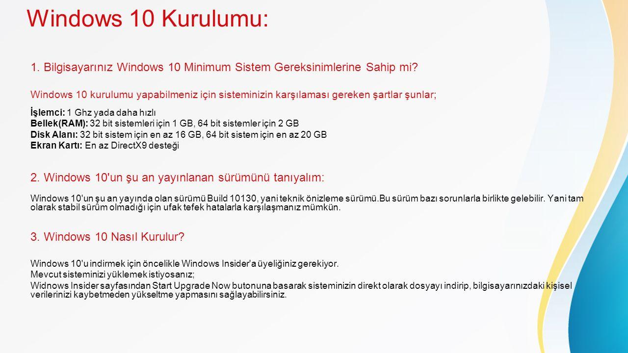 Windows 10 Kurulumu: 1. Bilgisayarınız Windows 10 Minimum Sistem Gereksinimlerine Sahip mi