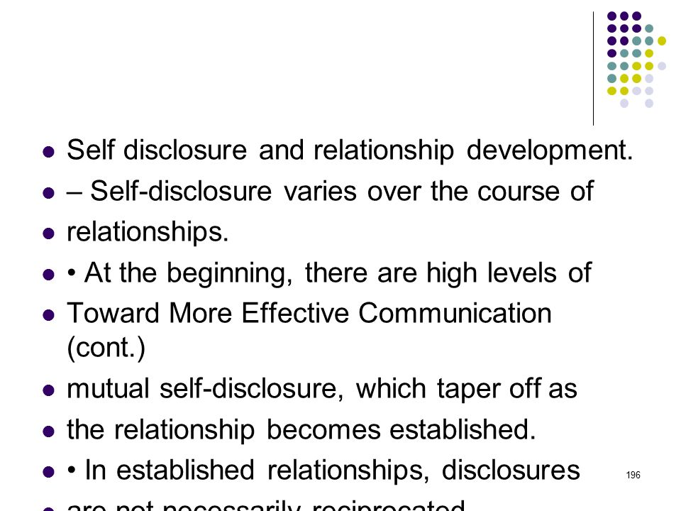 Self disclosure and relationship development.