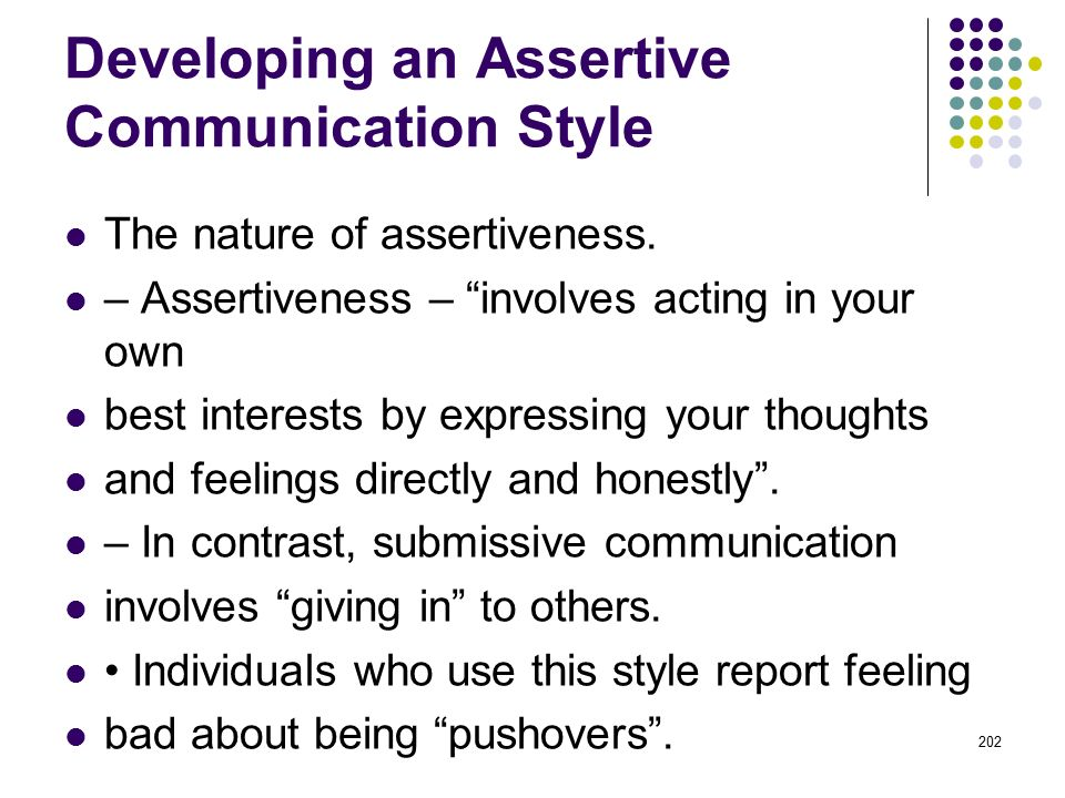 Developing an Assertive Communication Style