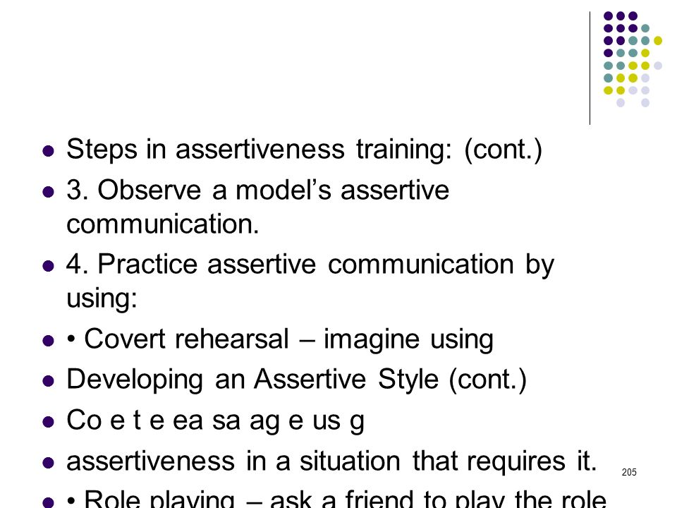 Steps in assertiveness training: (cont.)