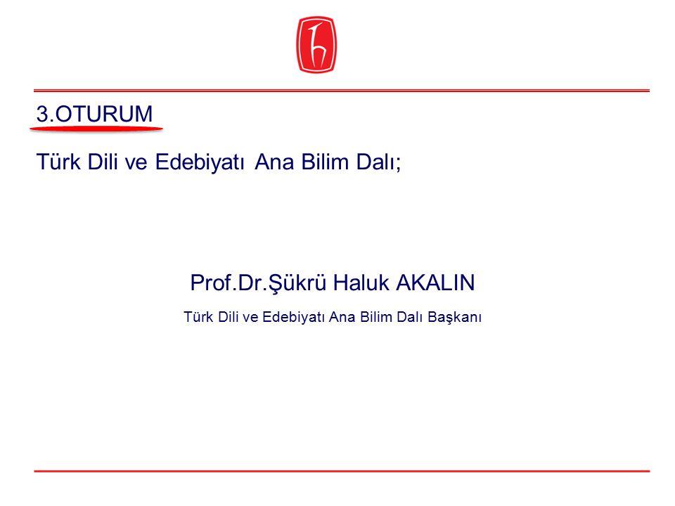 Türk Dili ve Edebiyatı Ana Bilim Dalı;