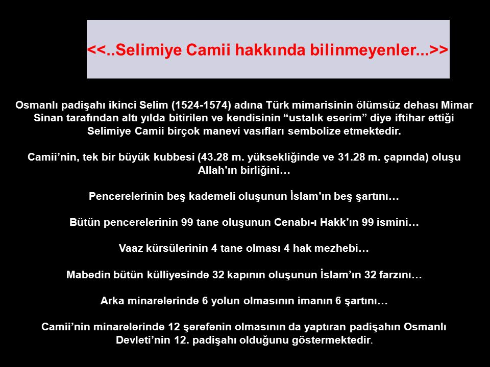 <<..Selimiye Camii hakkında bilinmeyenler...>>