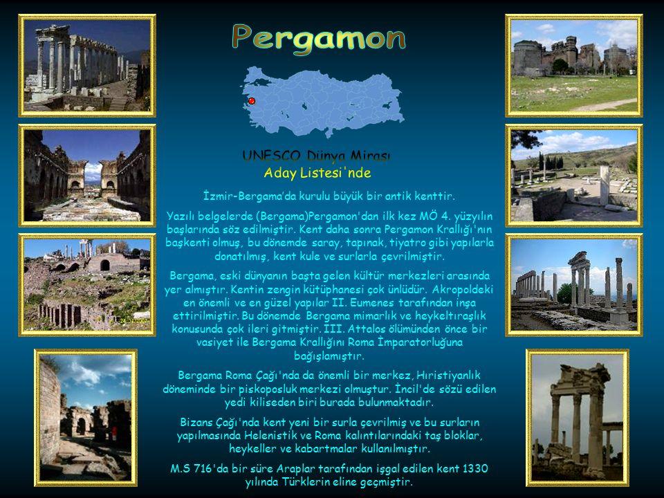 İzmir-Bergama'da kurulu büyük bir antik kenttir.