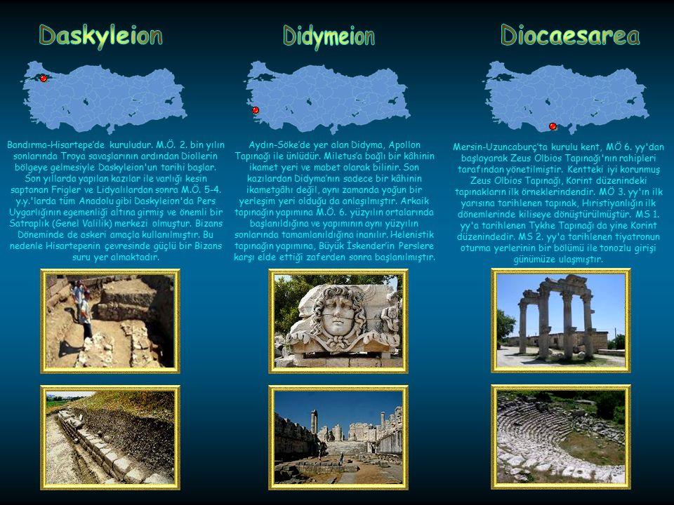 Daskyleion Didymeion Diocaesarea