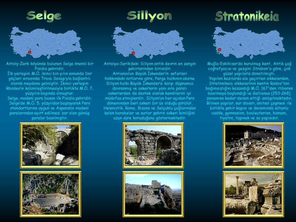 Antaly-Zerk köyünde bulunan Selge önemli bir Pisidia şehridir.