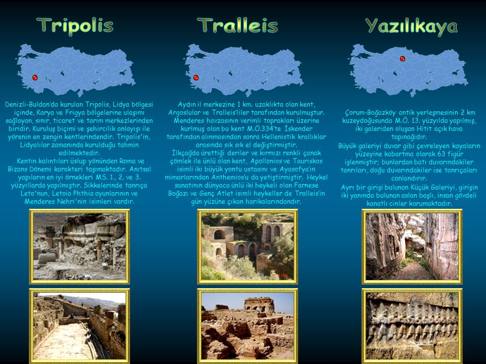 Tripolis Tralleis Yazılıkaya