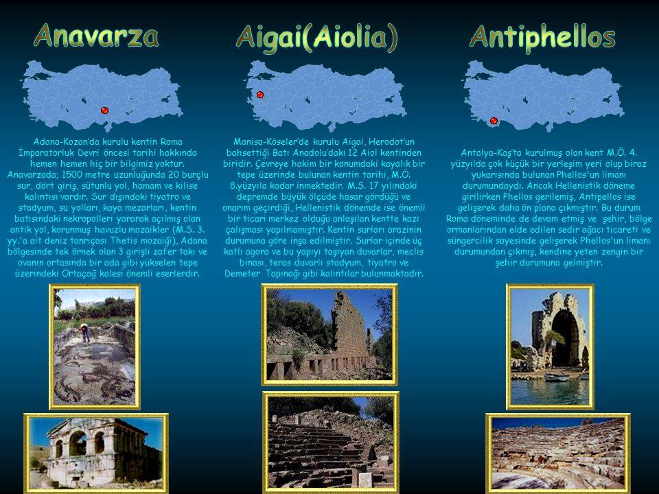 Anavarza Aigai(Aiolia) Antiphellos