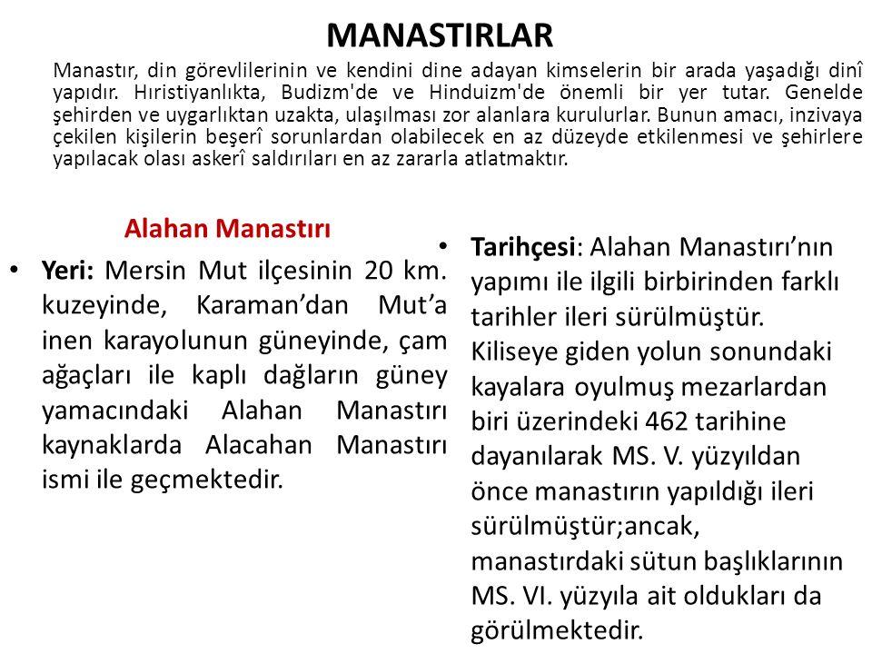 MANASTIRLAR Alahan Manastırı