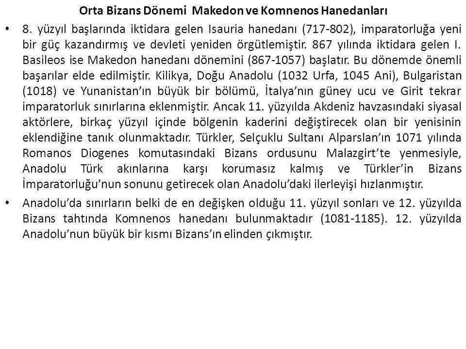 Orta Bizans Dönemi Makedon ve Komnenos Hanedanları