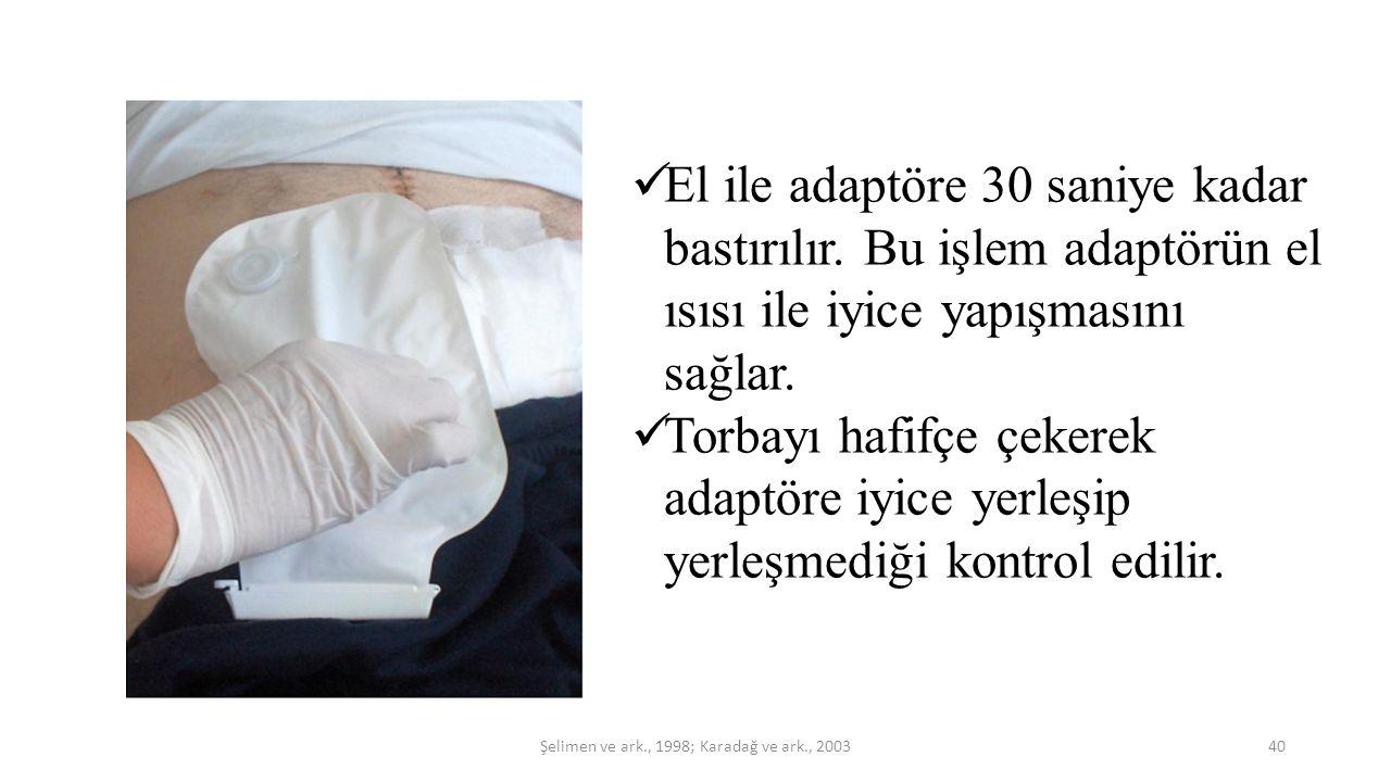 Şelimen ve ark., 1998; Karadağ ve ark., 2003