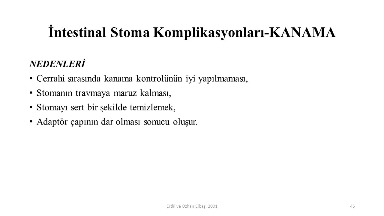 İntestinal Stoma Komplikasyonları-KANAMA