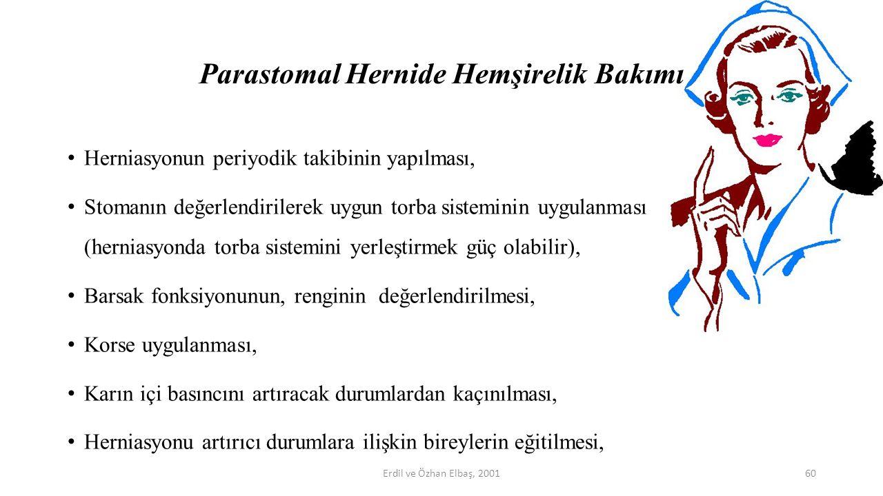 Parastomal Hernide Hemşirelik Bakımı