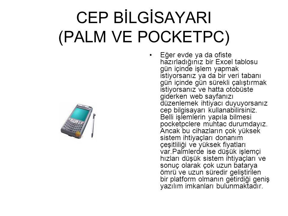 CEP BİLGİSAYARI (PALM VE POCKETPC)