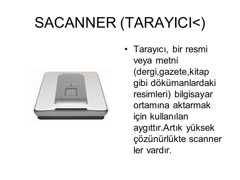 SACANNER (TARAYICI<)