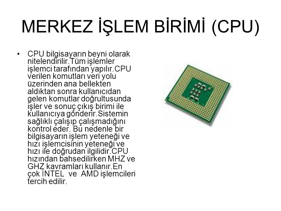 MERKEZ İŞLEM BİRİMİ (CPU)
